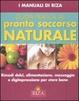 Cover of Guida pratica al pronto soccorso naturale