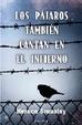 Cover of Los pájaros también cantan en el infierno