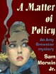 Cover of A Matter of Policy