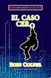 Cover of El caso cero/ Half Moon Investigations