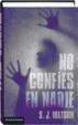 Cover of No confíes en nadie