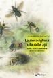 Cover of La meravigliosa vita delle api