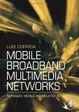 Cover of Mobile Broadband Multimedia Networks