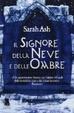 Cover of Il signore della neve e delle ombre