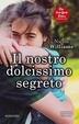 Cover of Il nostro dolcissimo segreto