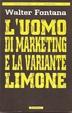 Cover of L' uomo di marketing e la variante limone