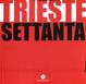 Cover of Trieste Settanta