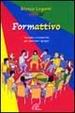 Cover of Formattivo. Tecniche e dinamiche per animare i gruppi