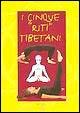 Cover of I cinque «riti» tibetani