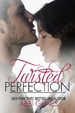 Cover of Twisted Perfection