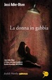 Cover of La donna in gabbia