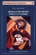 Cover of Quella prudente follia d'amore