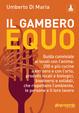 Cover of Il Gambero equo. 100 locali con l'anima in Italia: ristoranti, osterie, enoteche, birrifici, agriturismo con cibo, a Km O, equo e solidale