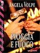 Cover of Pioggia e fuoco