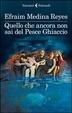 Cover of Quello che ancora non sai del Pesce Ghiaccio
