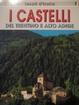 Cover of I castelli del Trentino Alto Adige