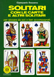 Cover of Solitari con carte e altri solitari