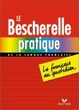 Cover of Bescherelle Pratique De La Langue Francaise