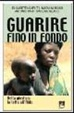 Cover of Guarire fino in fondo