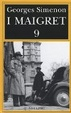 Cover of I Maigret 9