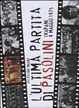 Cover of L'ultima partita di Pasolini. Trapani, 4 maggio 1975
