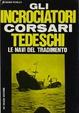 Cover of Gli incrociatori corsari tedeschi
