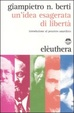 Cover of Un'idea esagerata di libertà