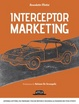 Cover of Interceptor Marketing