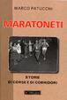 Cover of Maratoneti. Storie di corse e di corridori