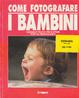 Cover of Come fotografare i bambini