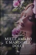 Cover of Miele amaro e mandorle dolci