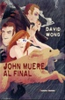 Cover of John muere al final