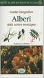Cover of Alberi delle nostre montagne. Natura da zaino