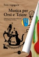 Cover of Musica per Orsi e Teiere