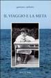 Cover of Il viaggio e la meta