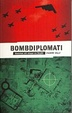 Cover of Bombdiplomati