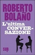 Cover of L'ultima conversazione