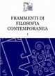 Cover of Frammenti di Filosofia Contemporanea vol. I