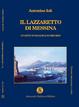 Cover of Il lazzaretto di Messina. Un istituto di sanità scomparso