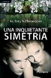 Cover of Una inquietante simetría