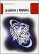 Cover of La mente e l'infinito