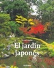 Cover of El Jardin Japones / The Japanese Garden
