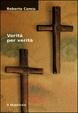 Cover of Verità per verità