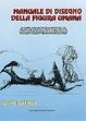 Cover of Manuale di disegno della figura umana
