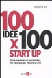 Cover of 100 idee x 100 start up