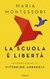 Cover of La scuola è libertà