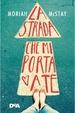 Cover of La strada che mi porta a te