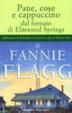 Cover of Pane, cose e cappuccino dal fornaio di Elmwood Springs