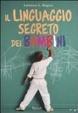 Cover of Il linguaggio segreto dei bambini