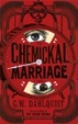 Cover of The Chemickal Marriage